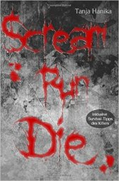 Scream Run Die Cover